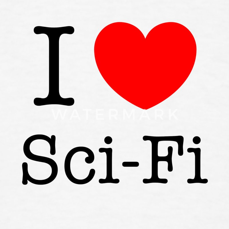 I Love Sci-Fi T-Shirts - Men's T-Shirt