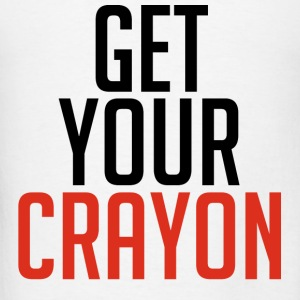 Get Your Crayon Red (Black) Hoodies - Men's T-Shirt