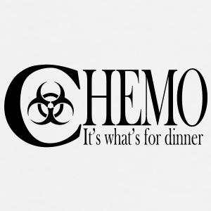 Chemo  It's what's for dinner Accessories - Men's Premium T-Shirt