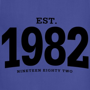 est. 1982 Nineteen Eighty Two - Adjustable Apron