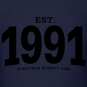 est. 1991 Nineteen Ninety One - Men's T-Shirt