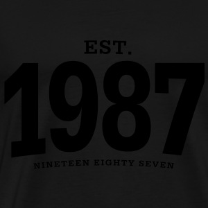est. 1987 Nineteen Eighty Seven - Men's Premium T-Shirt