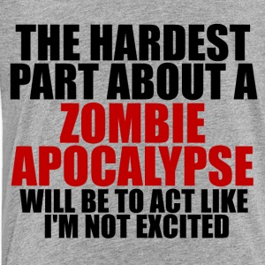 Excited about a zombie apocalypse kids hoodie - Toddler Premium T-Shirt