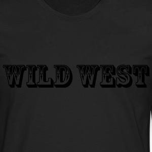 Wild West T-Shirts - Men's Premium Long Sleeve T-Shirt