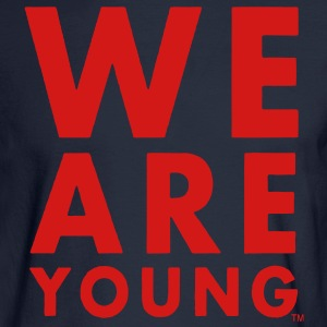 WE ARE YOUNG Hoodies - Men's Long Sleeve T-Shirt