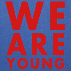 WE ARE YOUNG Hoodies - Tote Bag