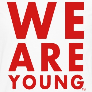 WE ARE YOUNG Hoodies - Men's Premium Long Sleeve T-Shirt