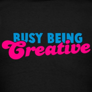 BUSY being CREATIVE! Zip Hoodies/Jackets - Men's T-Shirt