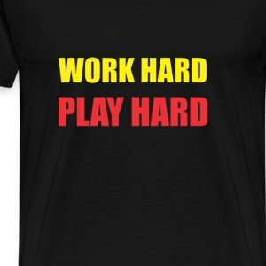 Work hard play hard Hoodies - Men's Premium T-Shirt