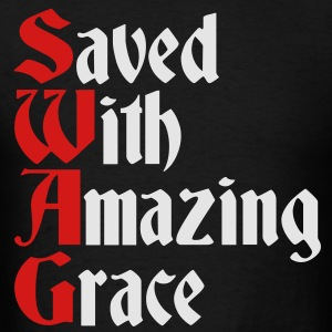 Saved With Amazing Grace (SWAG) Hoodies - Men's T-Shirt