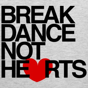 Break Dance Not Hearts Crewneck by AiReal - Men's Premium Tank