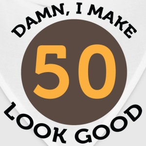 I Make 50 Look Good (dd)++2012 Women's T-Shirts - Bandana