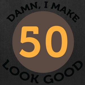 I Make 50 Look Good (dd)++2012 Women's T-Shirts - Tote Bag