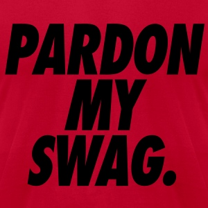 Pardon My Swag Hoodies - stayflyclothing.com - Men's T-Shirt by American Apparel