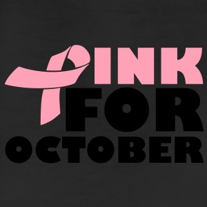 Pink For October - Breast Cancer Women's T-Shirts - Leggings