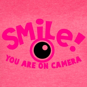 another smile you are on camera! Tanks - Women's Vintage Sport T-Shirt