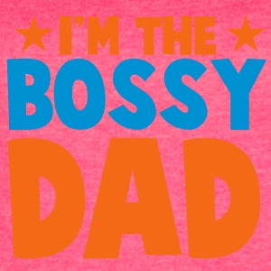I'm the BOSSY DAD fathers day funny Tanks - Women's Vintage Sport T-Shirt