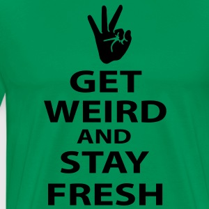 get weird and stay fresh workaholics Hoodies - Men's Premium T-Shirt