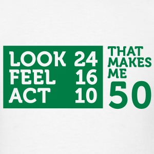 Look Feel Act 50 2 (1c)++2012 Hoodies - Men's T-Shirt
