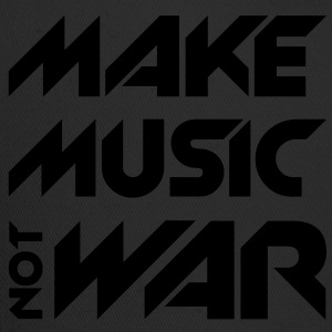 Make Music Not War Hoodies - Trucker Cap