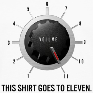 This Shirt Goes to Eleven - Men's Premium Long Sleeve T-Shirt