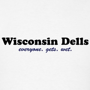 Wisconsin Dells. Everyone gets wet Tanks - Men's T-Shirt