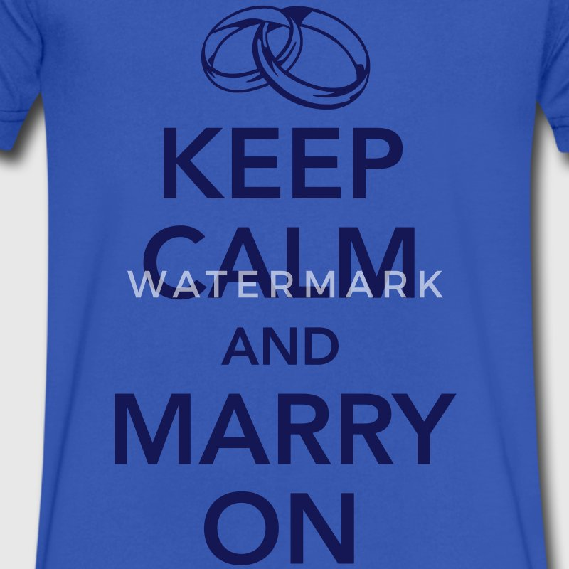 Keep calm and marry on T-Shirts - Men's V-Neck T-Shirt by Canvas