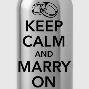 Keep calm and marry on T-Shirts - Water Bottle