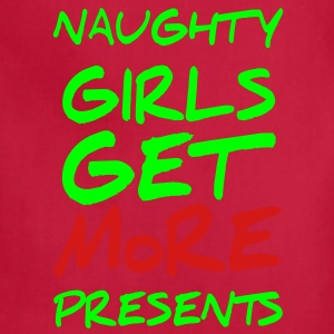 Naughty girls get more presents. funny Christmas - Adjustable Apron