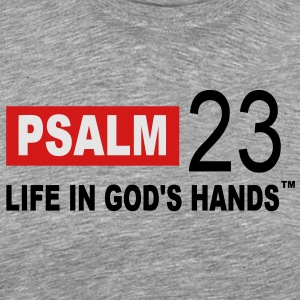 PSALM 23 LIFE IN GOD'S HANDS Long Sleeve Shirts - Men's Premium T-Shirt