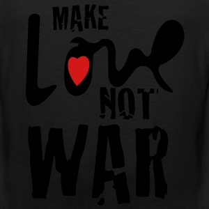 make love not war - Men's Premium Tank