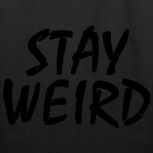 stay_weird - Eco-Friendly Cotton Tote