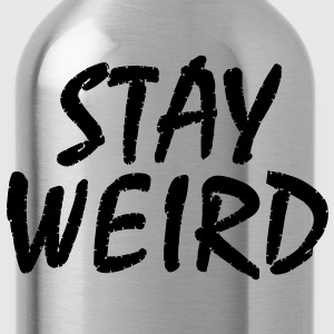 stay_weird - Water Bottle
