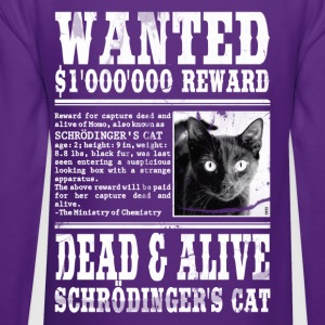 schrödinger's cat wanted dead and alive Hoodies - Crewneck Sweatshirt