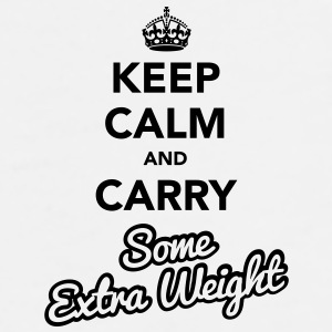 Keep Calm And Carry Extra Weight Accessories - Men's Premium T-Shirt