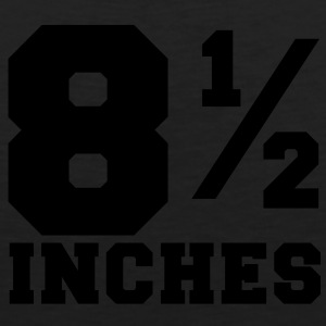 SIZE MATTERS 8 and one half inches 1/2 T-Shirts - Men's Premium Tank