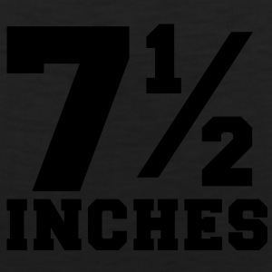 SIZE MATTERS 7 and one half inches 1/2 T-Shirts - Men's Premium Tank