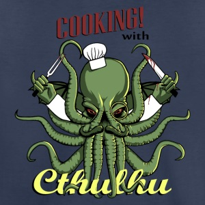 Cooking with Cthulhu! - Toddler Premium T-Shirt