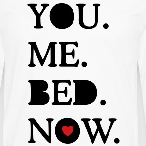 you. me. bed. now. T-Shirts - Men's Premium Long Sleeve T-Shirt