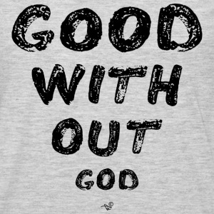GOOD WITHOUT god by Tai's Tees - Men's Premium Long Sleeve T-Shirt