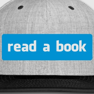 read a book Hoodies - Snap-back Baseball Cap