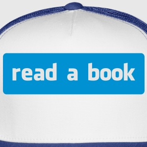 read a book Kids' Shirts - Trucker Cap