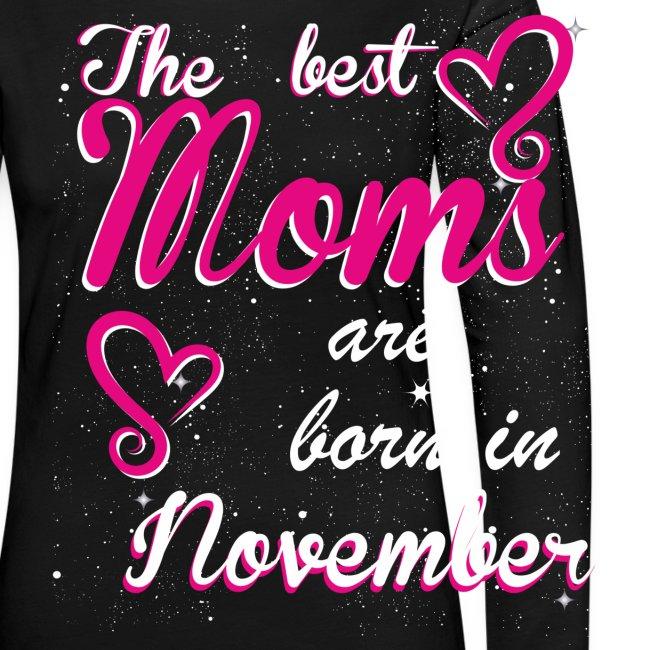 The Best Moms are born in November