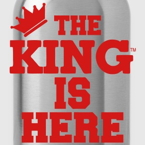 THE KING IS HERE T-Shirts - Water Bottle
