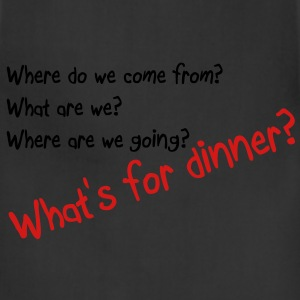 What's for dinner T-Shirts - Adjustable Apron
