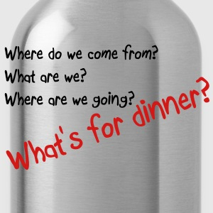 What's for dinner T-Shirts - Water Bottle
