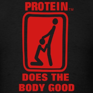 Protein Does The Body Good Hoodies - Men's T-Shirt