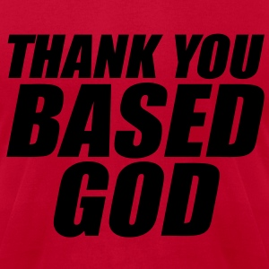 Thank You Based God Hoodies - Men's T-Shirt by American Apparel