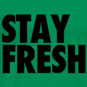Stay Fresh Hoodies - Men's Premium T-Shirt