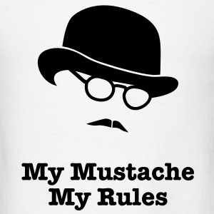 MY MUSTACHE - MY RULES bowler hat glasses Baby & Toddler Shirts - Men's T-Shirt